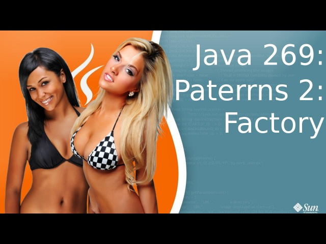 Урок Java 269: Patterns 2: Factory