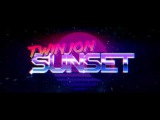 TWIN ION SUNSET - An 80s inspired music video