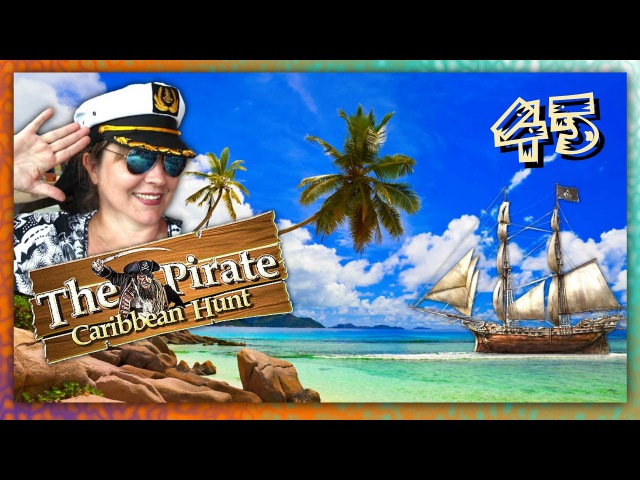The Pirate: Caribbean Hunt прохождение на PC 45 ✬ НА СЛУЖБЕ ✬