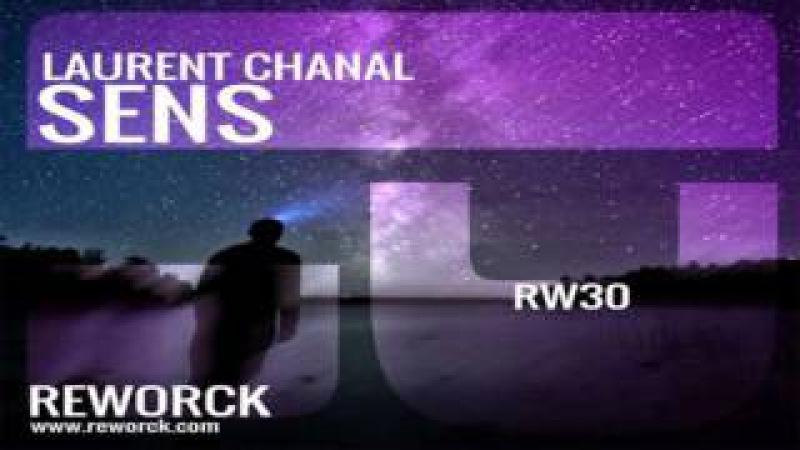 Laurent Chanal - Sens (The Unhottest Remix)[Reworck]