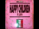 HAPPY  CHILDREN - p. lion - musica de los 80
