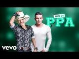 Pedro Paulo &amp Alex - Fama do PPA