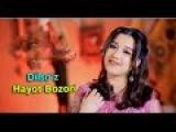 Dilsoz - Hayot Bozori 2017 (HD Klip Version)