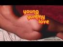 SEREBRO DJ FEEL YOUNG YUMMY LOVE
