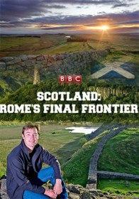 BBC: Шотландия. Последний рубеж Рима / Scotland: Rome's Final Frontier (2012)