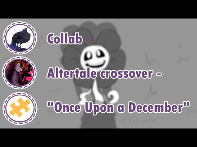 Altertale crossover - Once Upon a December