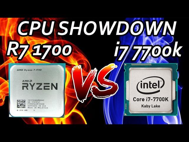 Ryzen 7 1700 vs i7 7700k Showdown - Price to Price Comparison!