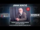 INTERVJU Jovan Deretić Srpskom narodu je potrebna revolucija protiv lažne istorije 12 12 2016