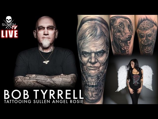 Live Tattoo   Bob Tyrrell