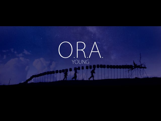 O.R.A. - YOUNG
