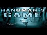 Игра в виселицу / Hangmans Game (2015)
