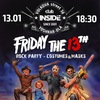 13.01| FRIDAY 13 - ROCK PARTY | INSIDE
