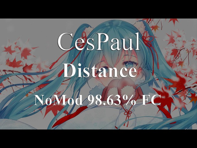 OSU! - Kana Nishino - Distance (TANUKIs Christmas Remix) [Addicted to you]