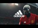 Adidas Футболу нужны те кто создает себя Поль Погба
