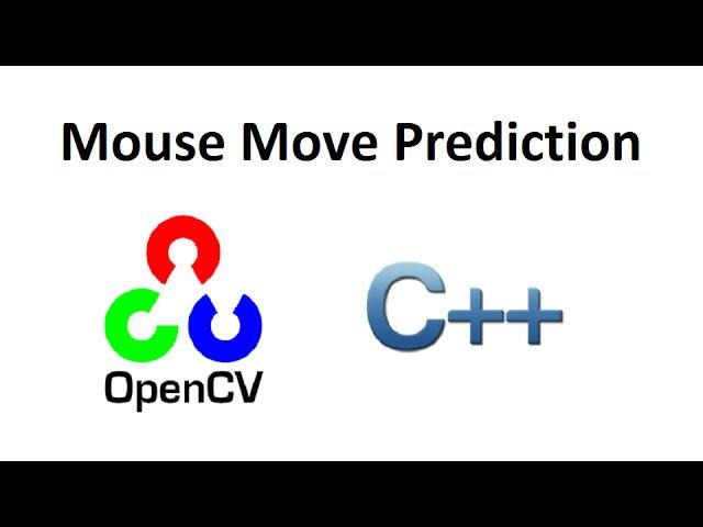 OpenCV 3 Mouse Move Prediction Algorithm C
