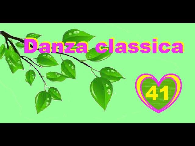 Relevé a 25° e 45° - Danza classica per tutti - anno 2 - Lezione 41
