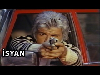 İsyan (1975) - Tek Parça (Serdar Gökhan & Banu Alkan)