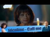 Idenline - Call me (Клип к сериалу Забудь и вспомни)