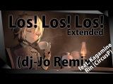 Youjo Senki ED Los! Los! Los! feat. Kagamine Rin (Circus P)  dj-Jo Remix  Extended Version