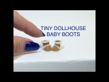 DOLLHOUSE MINIATURE TUTORIAL Baby Doll Boots Shoes DIY VIDEO BARBIE kawaii