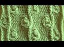 Рельефный узор Веточка с бутонами Вязание спицами Видеоурок 31