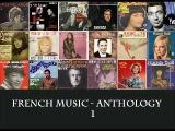 French Music - Anthology 50's, 60's e 70's  - 1