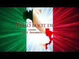 Best of Italo Boot Disco Vol. I mixed by arif ressmann (