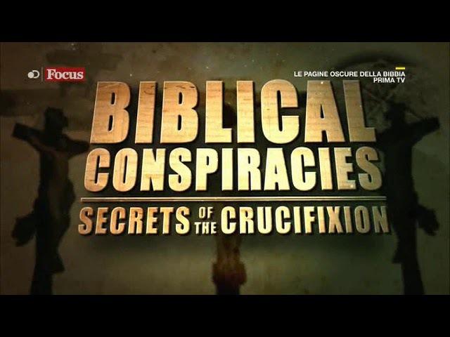 Le Pagine Oscure Della Bibbia I Segreti Della Crocifissione
