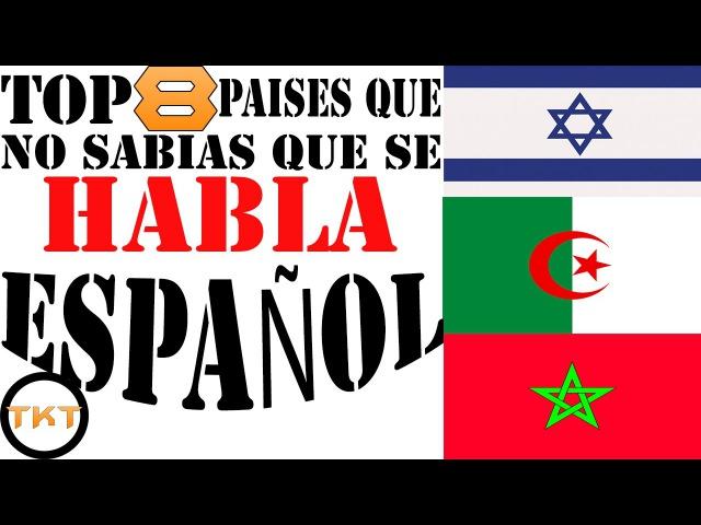 Top 8 Países que no Sabias que Hablan Español Thekingtop