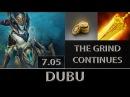 DuBu Naga Siren Fast Farm ► The Grind Continues ► Dota 2 7 05