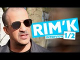 Interview Rim'K 12 Sa long