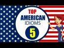 English Idioms and Phrases with Meanings and Example Lesson 5