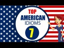 English Idioms and Phrases with Meanings and Example Lesson 7