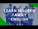 Spoken English Classes Learn English From Modern Family