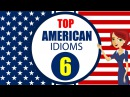 English Idioms and Phrases with Meanings and Example Lesson 6