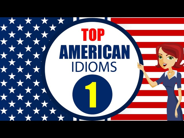 Learn English Idioms and Phrases with Meanings and Example: Lesson 1