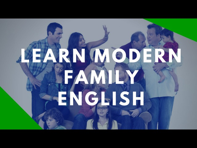 Spoken English Classes: Learn English From Modern Family