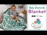 How to Crochet A Baby Blanket Corner to Corner Baby Diamonds (C2C)