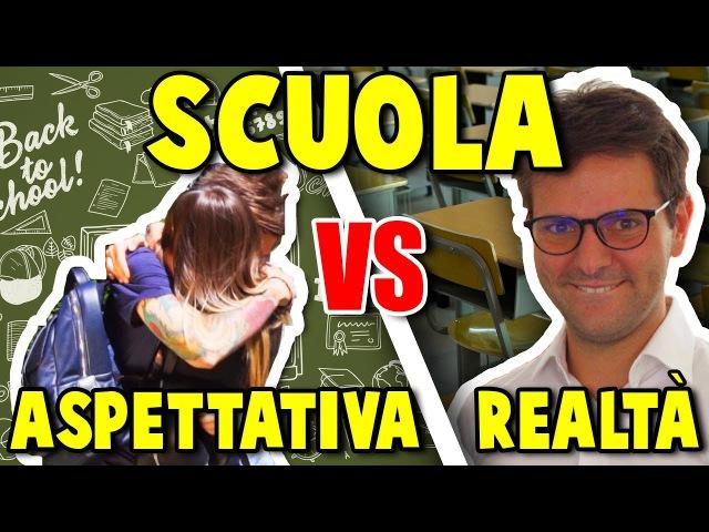 SCUOLA ASPETTATIVA VS REALTÀ iPantellas