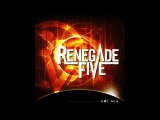 When We Say Goodbye - Renegade Five