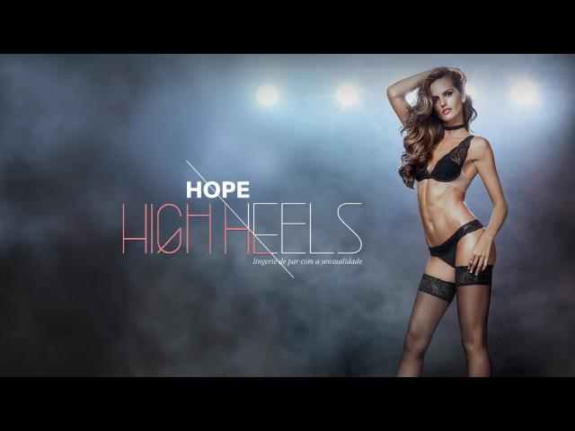 HOPE HIGH HEELS - Desfile