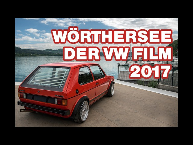 Volkswagen Wörthersee Movie 2017