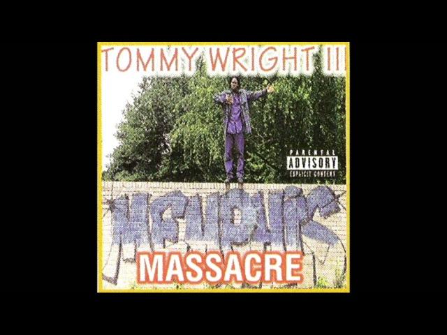 Tommy Wright III - Memphis Massacre [Full Tape]