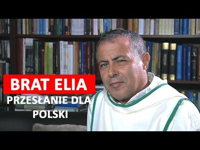 Brat Elia - przesłanie dla Polski