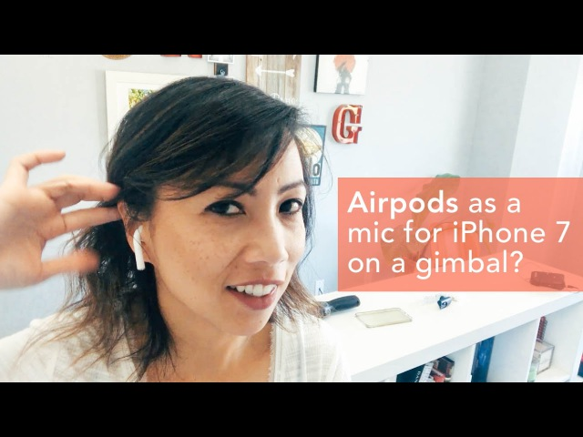 Apple Airpods as a bluetooth wireless mic for iPhone 7 plus for video?