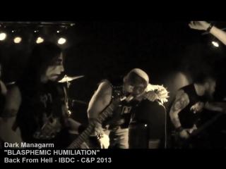 Dark Managarm - Blashemic Humiliation.