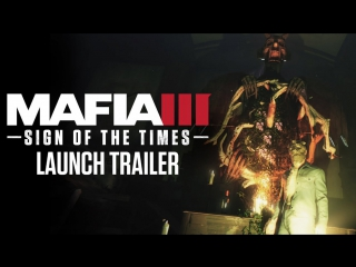 MAFIA 3 Sign Of The Times Trailer DLC (2017)