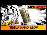 TESLA NANO 120W (from vapetiger.ru)   интересный Steampunk