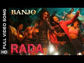 Rada Rada (Full Video Song) | Banjo | Riteish Deshmukh Nargis Fakhri