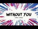 Avicii ‒ Without You ft. Sandro Cavazza